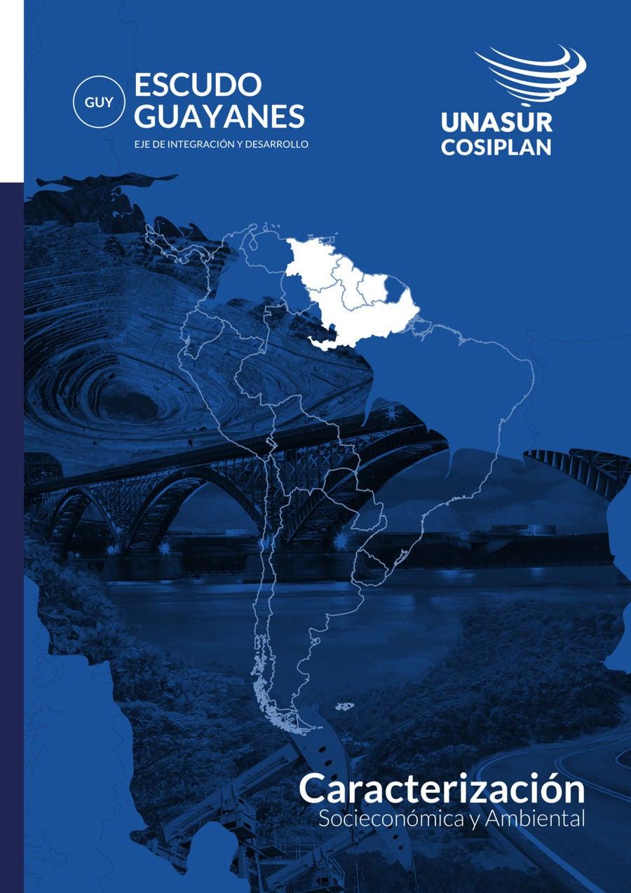 Caracterización Socio-Económica y Ambiental del Eje del Escudo Guayanés