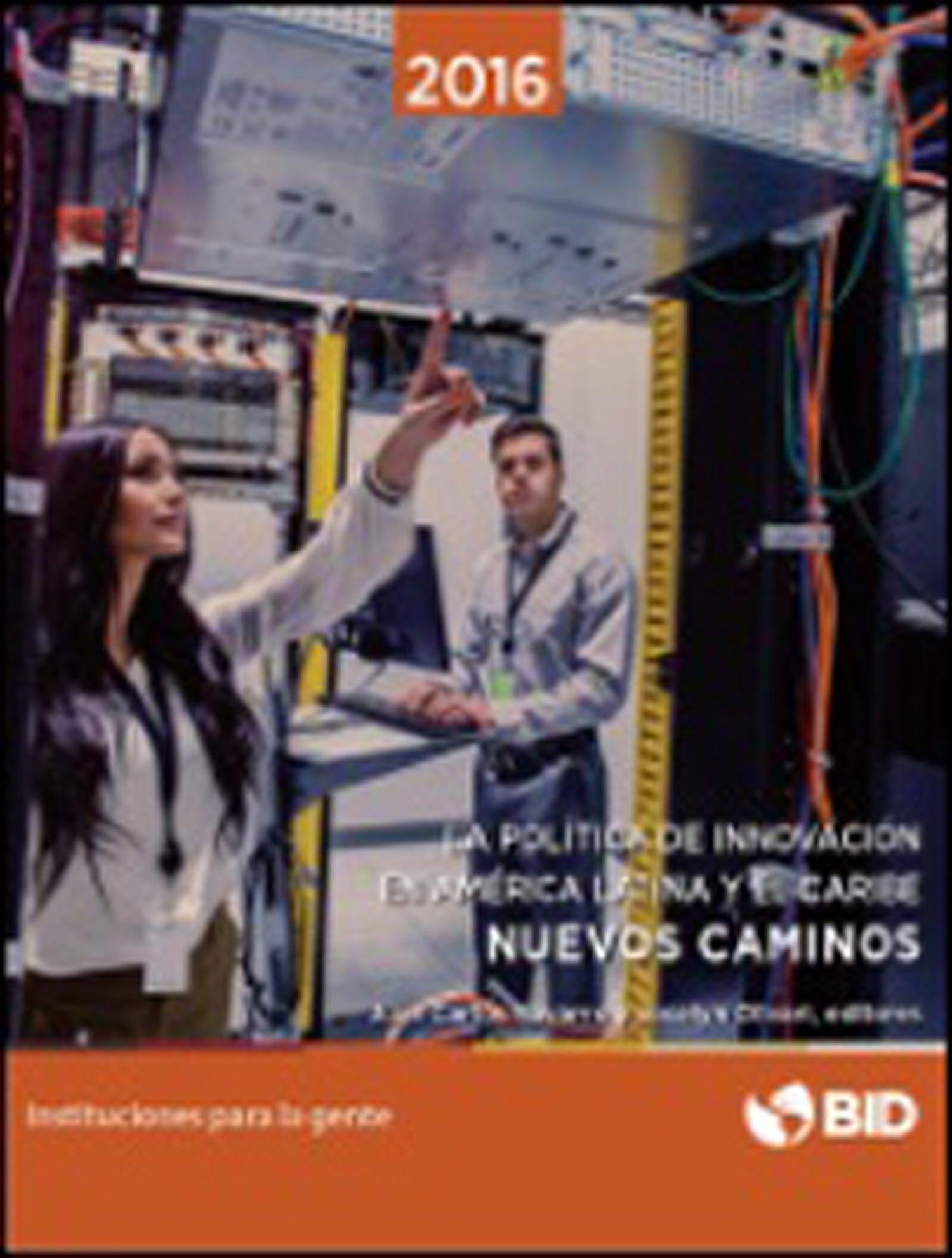 La política de innovación en América Latina y el Caribe : nuevos caminos