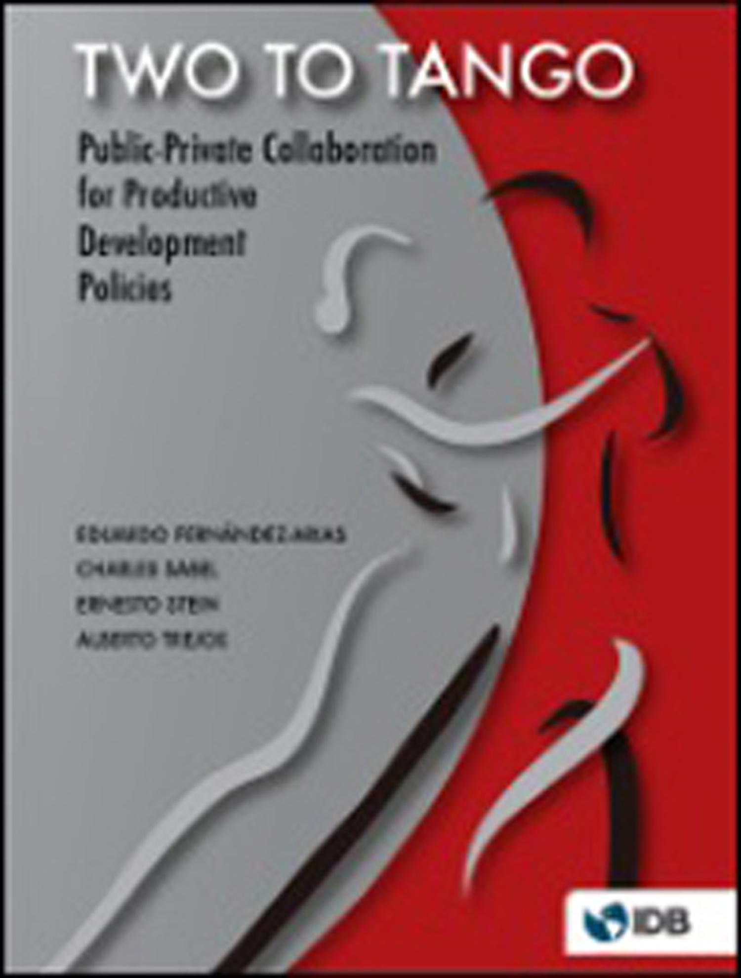 Two to tango : public-private collaboration for productive development policies