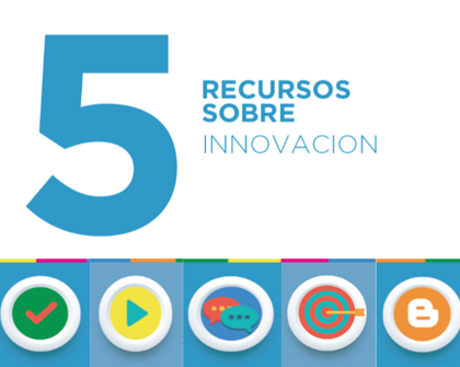 5 Recursos Sobre Innovación