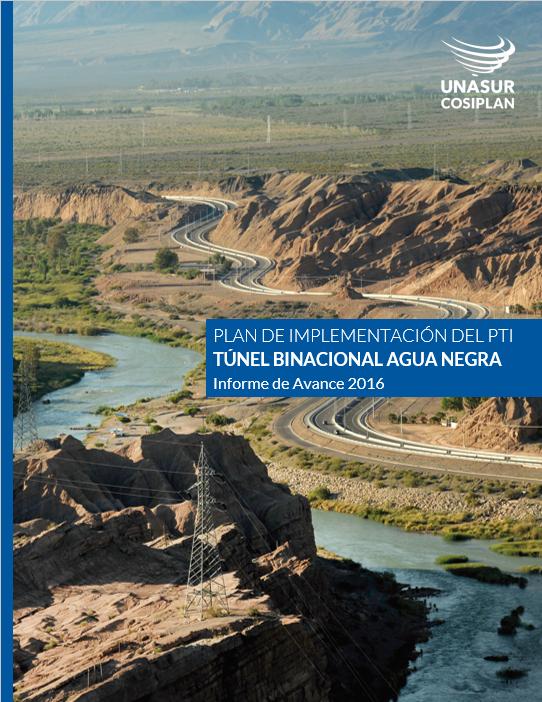 Plan de Implementación del PTI Túnel Binacional Agua Negra. Informe de Avance 2016