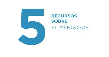 5 recursos sobre MERCOSUR