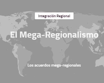 El Mega-regionalismo