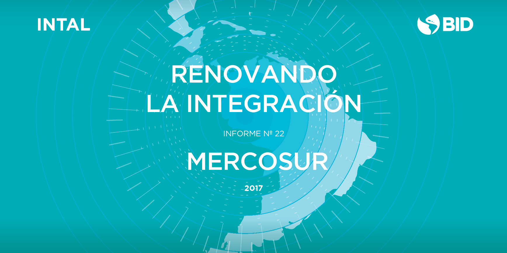 MERCOSUR: Renovando la integración