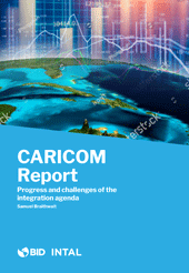 Informe CARICOM Nro. 3: Avances y desafíos de la agenda de integración